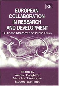European Collaboration in Research and Development: Business Strategy and Public Policy (Repost)