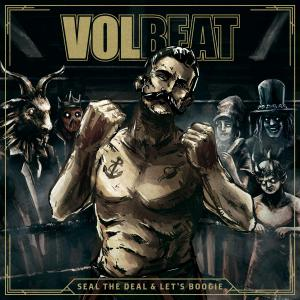 Volbeat - Seal The Deal And Lets Boogie (Deluxe) (2016)