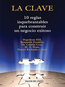 «La clave» by Napoleon Hill,Dr. Camilo Cruz