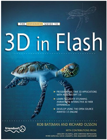 The Essential Guide to 3D in Flash (Repost)