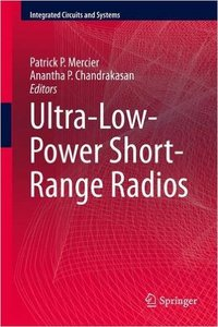 Ultra-Low-Power Short-Range Radios (repost)