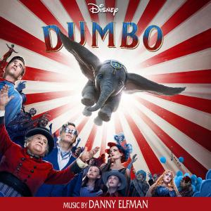 Danny Elfman - Dumbo (Original Motion Picture Soundtrack) [2019]