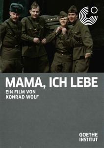 Mama, I'm Alive (1977) Mama, ich lebe