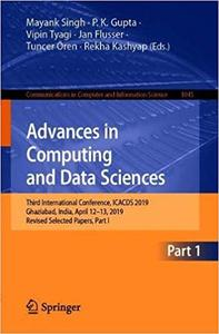 Advances in Computing and Data Sciences: Third International Conference, ICACDS 2019, Ghaziabad, India, April 12–13, 201