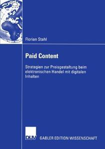 Paid Content: Strategien zur Preisgestaltung beim elektronischen Handel mit digitalen Inhalten