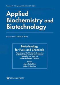 Biotechnology for Fuels and Chemicals: Proceedings of the Nineteenth Symposium on Biotechnology for Fuels and Chemicals Held Ma