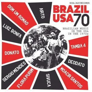 Soul Jazz Records presents Brazil USA - Brazilian Music in the USA in the 1970s (2019)