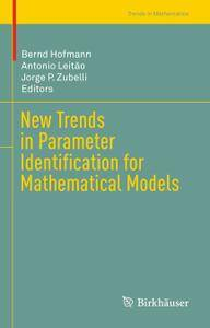 New Trends in Parameter Identification for Mathematical Models
