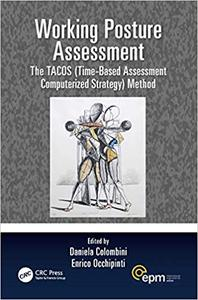 Working Posture Assessment: The TACOS (Time-Based Assessment Computerized Strategy) Method
