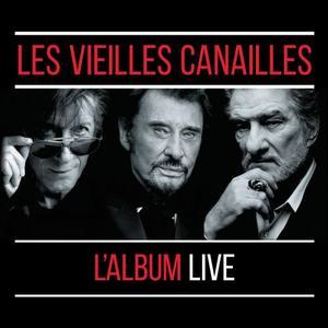 Jacques Dutronc, Johnny Hallyday & Eddy Mitchell - Les Vieilles Canailles : Le Live (2019)