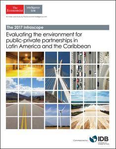 The Economist (Intelligence Unit) - The 2017 Infrascope (2017)