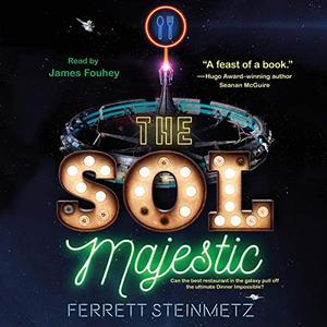 The Sol Majestic: A Novel [Audiobook]