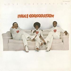 The Hues Corporation - Love Corporation (Bonus Track Version) (2015)