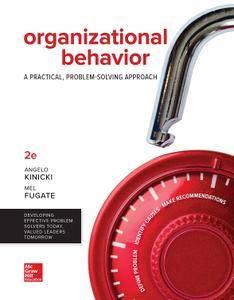 Loose Leaf for Organizational Behavior: A Practical, Problem-Solving Approach, Looseleaf