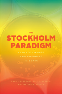 The Stockholm Paradigm Climate Change and Emerging Disease