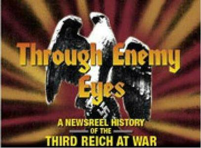 Through Enemy Eyes. Volume 3. Disk 1 (1939-1945)