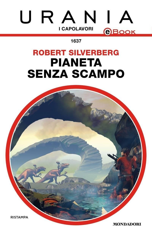 Robert Silverberg - Pianeta senza scampo