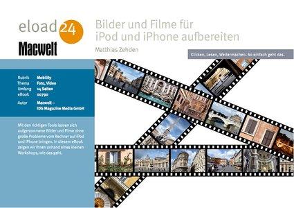Bilder und Filme für iPod und iPhone aufbereiten