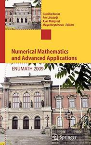 Numerical Mathematics and Advanced Applications 2009: Proceedings of ENUMATH 2009, the 8th European Conference on Numerical Mat