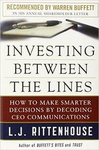 Investing Between the Lines: How to Make Smarter Decisions By Decoding CEO Communications (Repost)