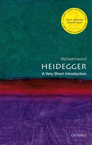 Heidegger: A Very Short Introduction (Very Short Introductions), 2nd Edition