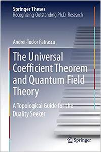 The Universal Coefficient Theorem and Quantum Field Theory: A Topological Guide for the Duality Seeker (Repost)