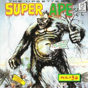 The Upsetters - Super Ape (1976) {198x Mango/Island} **[RE-UP]**