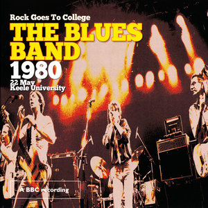 The Blues Band - Rock Goes To College (1980) [CD & DVD]