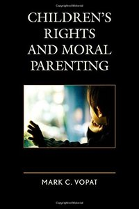 Children's Rights and Moral Parenting