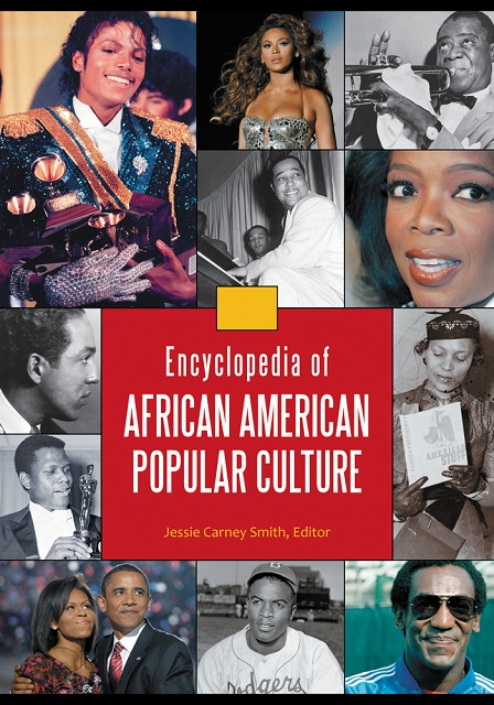 Encyclopedia of African American Popular Culture, 4 Volume Set (repost)