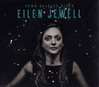Eilen Jewell - Down Hearted Blues (2017)