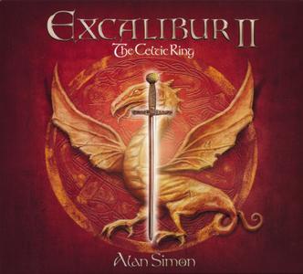 Alan Simon - Excalibur II: The Celtic Ring (2007) {2018, Reissue}