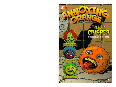 Papercutz-Annoying Orange No 04 Tales From The Crisper 2014 Retail Comic eBook