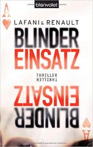 Blinder Einsatz - Florian Lafani & Gautier Renault