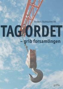 «Tag ordet» by Anders Stahlschmidt