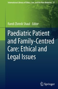 Paediatric Patient and Family-Centred Care: Ethical and Legal Issues (repost)