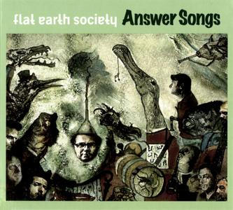 Flat Earth Society - Answer Songs (2009)