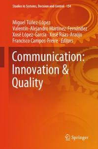 Communication: Innovation & Quality (Repost)