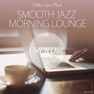 VA - Smooth Jazz Morning Lounge (Chillout Your Mind) (2019)