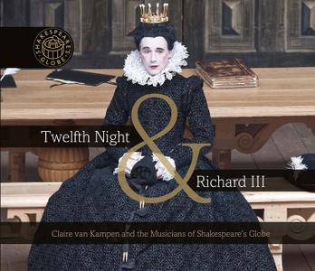 Musicians of Shakespeare's Globe - Twelfth Night & Richard III (2017)