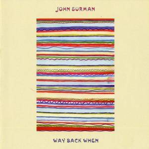 John Surman - Way Back When (1969) {Cuneform Records}