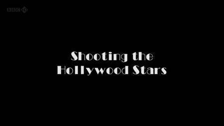 BBC - Shooting the Hollywood Stars (2011)