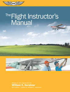 The Flight Instructor's Manual, 6th Edition