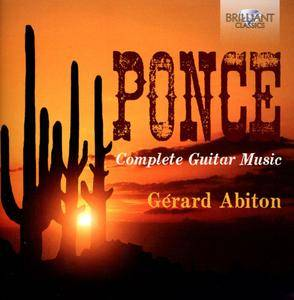 Gerard Abiton - Manuel Ponce: Complete Guitar Music (2014)