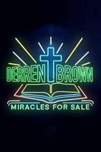 Derren Brown: Miracles for Sale (2018)