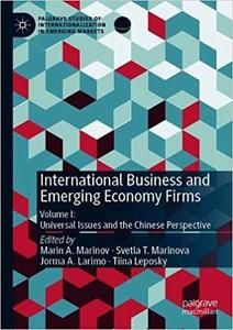 International Business and Emerging Economy Firms: Volume I: Universal Issues and the Chinese Perspective
