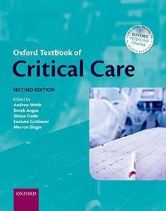 Oxford Textbook of Critical Care (Oxford Medical Publications), 2nd Edition (Repost)