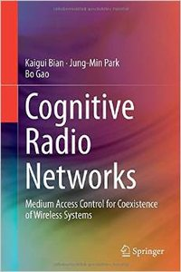 Cognitive Radio Networks: Medium Access Control for Coexistence of Wireless Systems