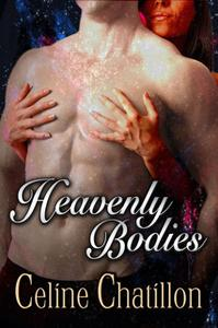 «Heavenly Bodies» by Celine Chatillon