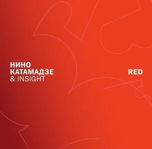 Nino Katamadze & Insight - Red (2010)